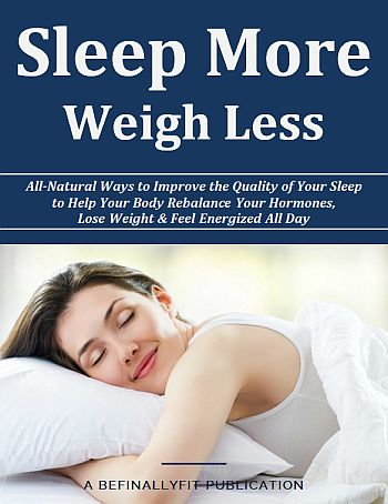 Sleep more to weight less